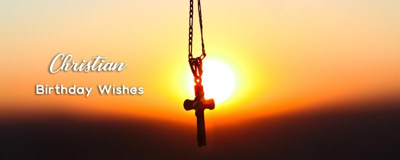 Best Christian Birthday Messages