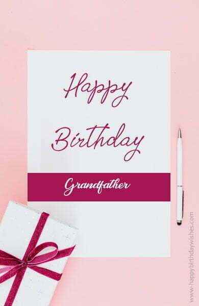 Birthday Wishes for Grandfather From Granddaughter