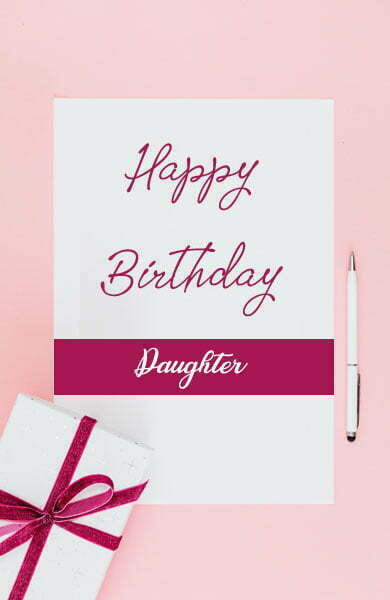 Heart Touching Birthday Wishes for Daughter From Father