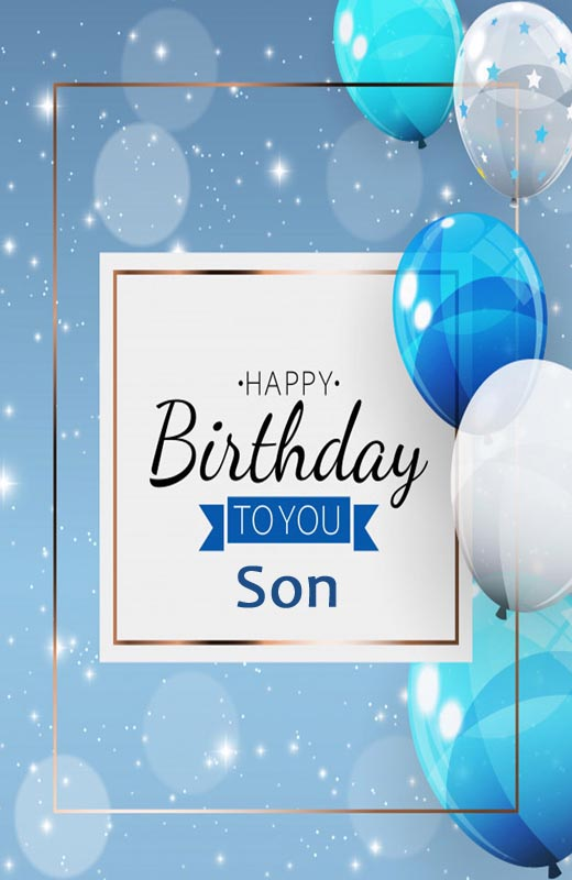 Heartfelt Birthday Wishes For Son From Mother